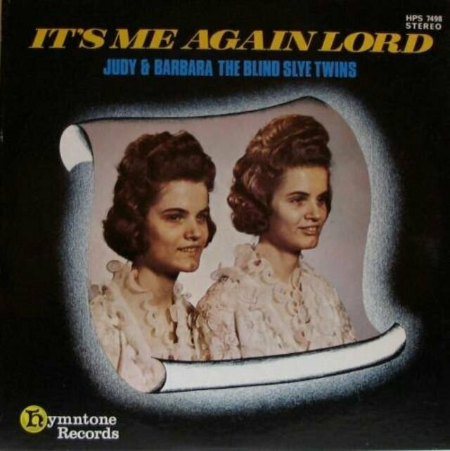 The Blind Slye Twins – It's Me Again Lord