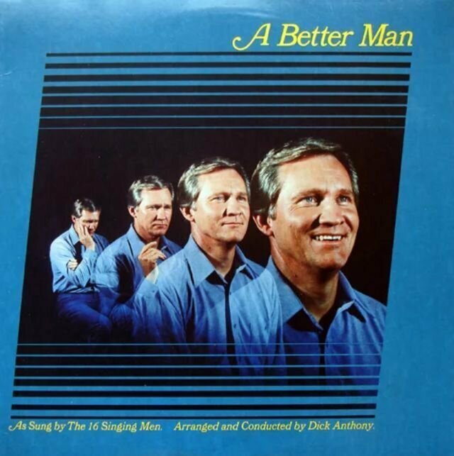 16 Singing Men – A Better Man (1981)