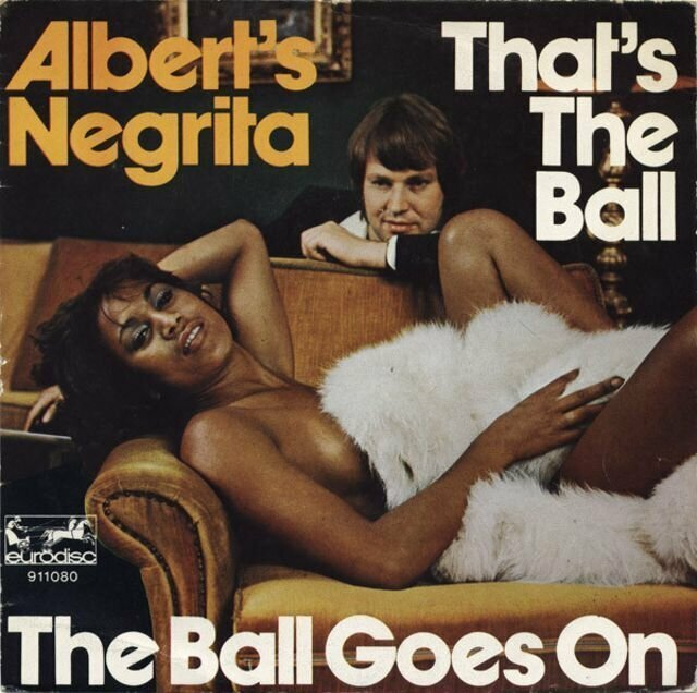 Albert's Negrita – That's the Ball / The Ball Goes On (1976)
