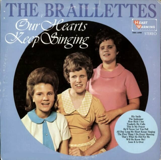 The Braillettes – Our Hearts Keep Singing (1968)