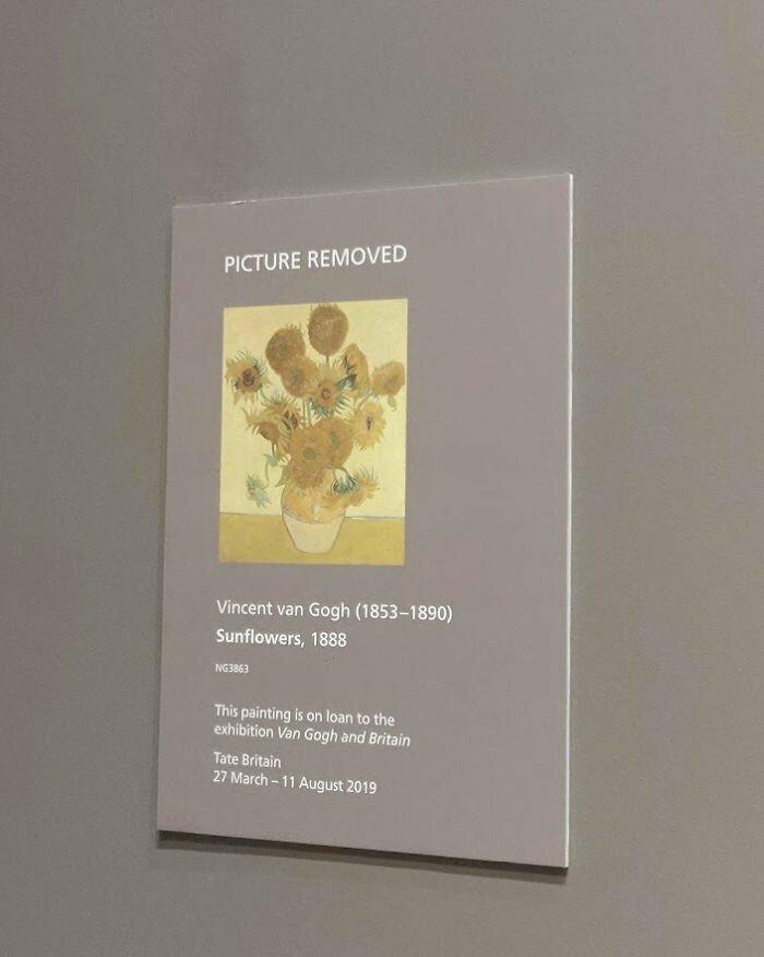"""""""Приехал в лондонскую Национальную галерею, чтобы бесплатно полюбоваться на """"Подсолнухи"""" Ван Гога. Оказалось, их на время передали на другую выставку с ценой входного билета $25"""""""