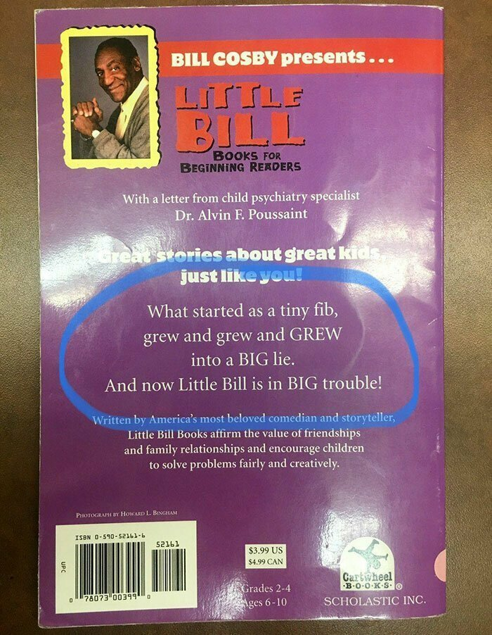 """17. Книга для юных читателей от актера Билла Косби: """"То, что началось как крошечная неправда, постепенно выросло в большую ложь. И теперь Малыш Билл в большой беде"""""""