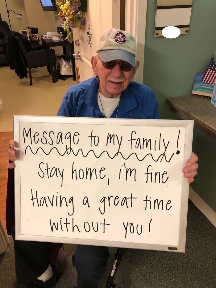 """""""Мой дедушка: """"Сообщение для моей семьи. Оставайтесь дома, я в полном порядке. Прекрасно провожу время без вас!"""""""