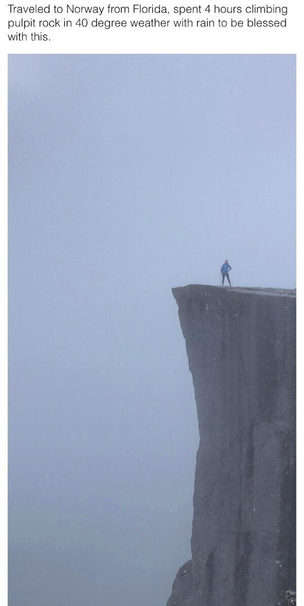 """""""Был в Норвегии, 4 часа карабкался на скалу, чтобы увидеть мир внизу - но увидел только туман"""""""