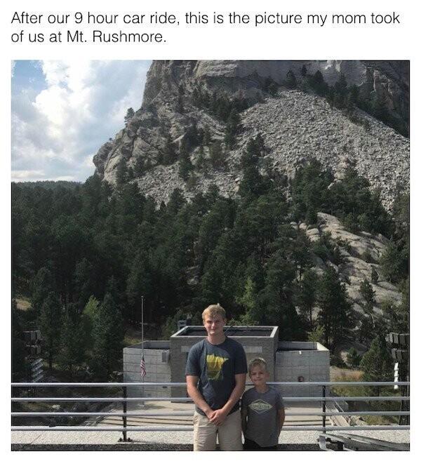 """""""Мы ехали 9 часов до горы Рашмор, чтобы посмотреть монумент и сфотографироваться с ним. Вот какое фото сделала моя мама"""""""